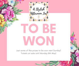 A Stylish Afternoon Tea graphic PRIZES TO BE WON